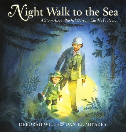 Night Walk to the Sea by Deborah Wiles