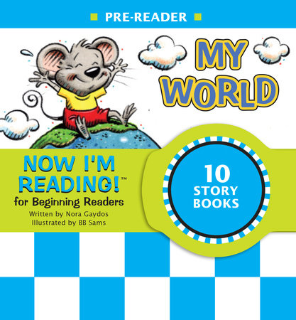 Now I'm Reading! Pre-Reader: My World by Nora Gaydos
