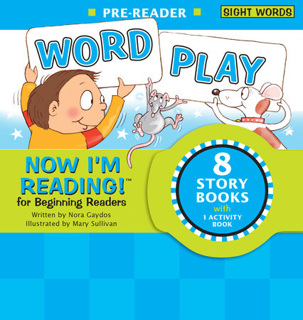 Now I'm Reading! Pre-Reader: Word Play by Nora Gaydos