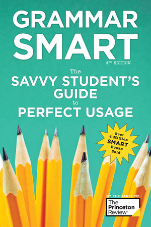 Grammar Smart, 4th Edition by The Princeton Review