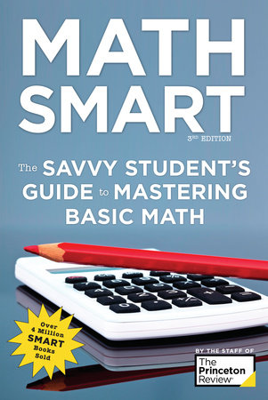 Math Smart, 3rd Edition by The Princeton Review
