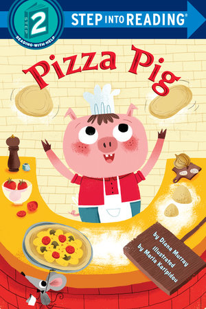 Pizza Pig by Diana Murray