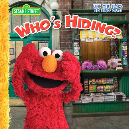 Who's Hiding (Sesame Street) by Naomi Kleinberg