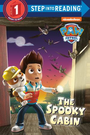 The Spooky Cabin (PAW Patrol) by Random House