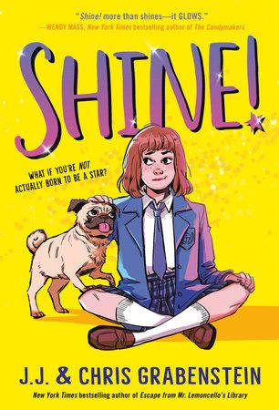 Shine! by J.J. Grabenstein and Chris Grabenstein