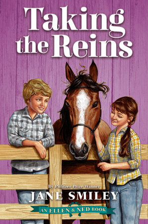 Taking the Reins (An Ellen & Ned Book) by Jane Smiley