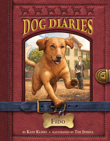 Dog Diaries #13: Fido by Kate Klimo