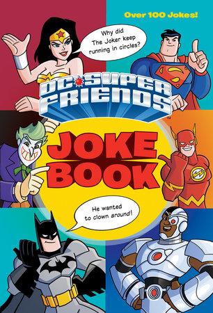 DC Super Friends Joke Book (DC Super Friends) by George Carmona III
