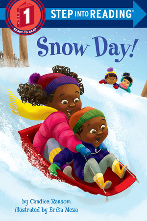 Snow Day! by Candice Ransom
