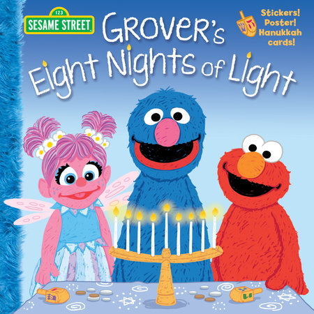 Grover's Eight Nights of Light (Sesame Street) by Jodie Shepherd