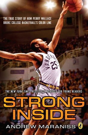 Strong Inside (Young Readers Edition) by Andrew Maraniss