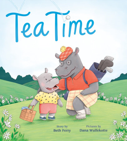 Tea Time by Beth Ferry