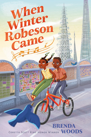 When Winter Robeson Came by Brenda Woods
