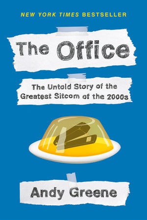 The Office by Andy Greene