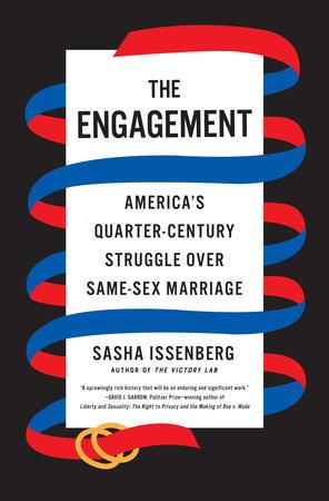 The Engagement by Sasha Issenberg