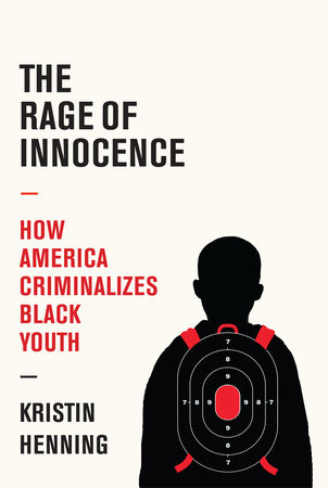 The Rage of Innocence by Kristin Henning