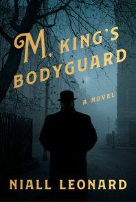 M, King's Bodyguard