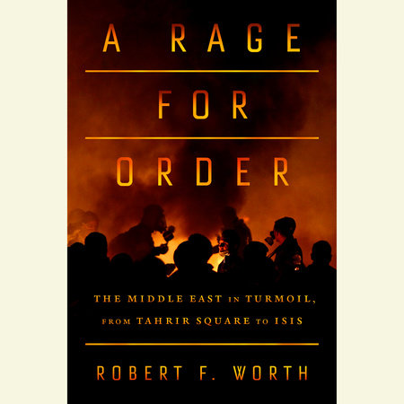 A Rage for Order by Robert Worth