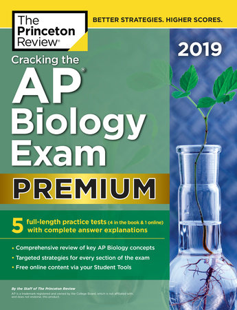 Cracking the AP Biology Exam 2019, Premium Edition by The Princeton Review
