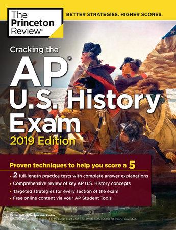 Cracking the AP U S  History Exam, 2019 Edition by The Princeton Review    PenguinRandomHouse com: Books
