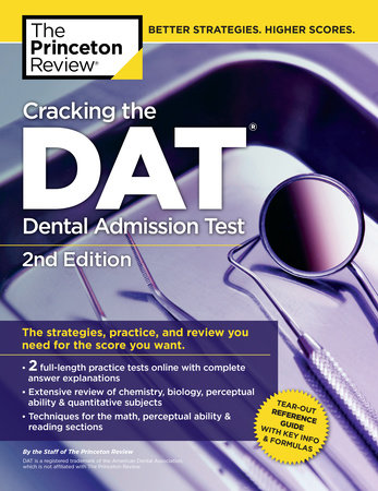 Cracking the DAT (Dental Admission Test), 2nd Edition