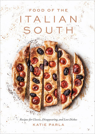 Food of the Italian South by Katie Parla