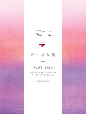 Pure Skin by Victoria Tsai