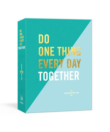 Do One Thing Every Day Together by Robie Rogge and Dian G. Smith
