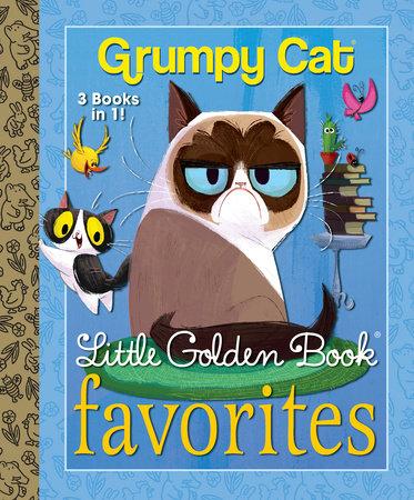 Grumpy Cat Little Golden Book Favorites (Grumpy Cat) by Golden Books