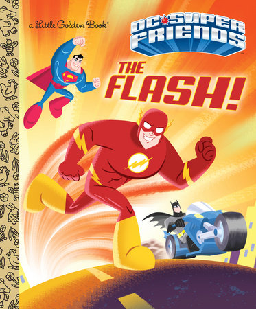 The Flash! (DC Super Friends) by Frank Berrios