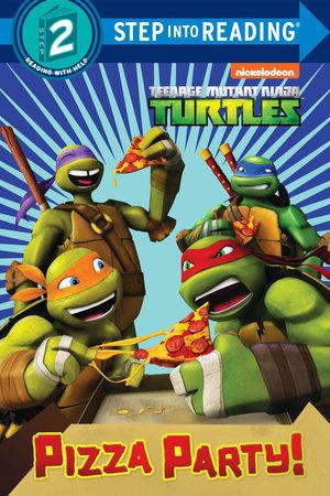 Pizza Party! (Teenage Mutant Ninja Turtles) by Random House