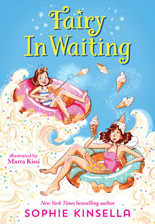 Fairy Mom and Me #2: Fairy In Waiting by Sophie Kinsella