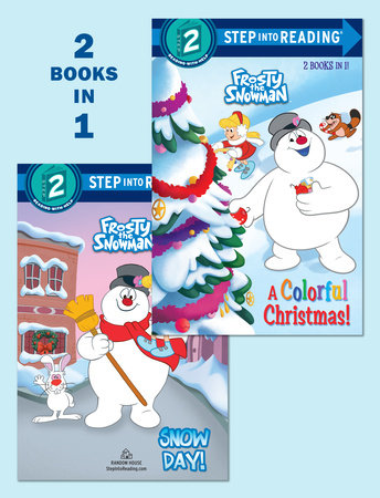 A Colorful Christmas!/Snow Day! (Frosty the Snowman) by Courtney Carbone and Xiomara Nieves
