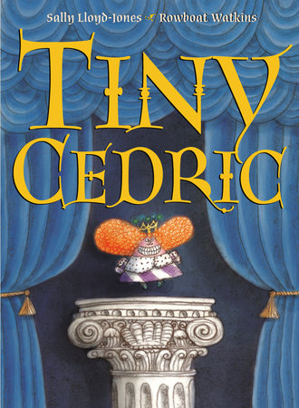 Tiny Cedric by Sally Lloyd-Jones