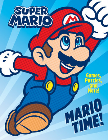 Mario Time! (Nintendo) by Courtney Carbone