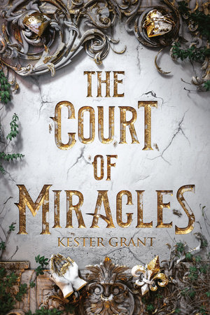 The Court of Miracles by Kester Grant
