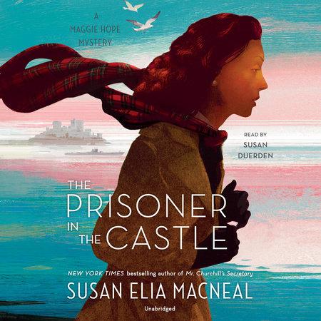 The Prisoner in the Castle by Susan Elia MacNeal