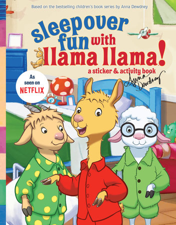Sleepover Fun with Llama Llama by Anna Dewdney