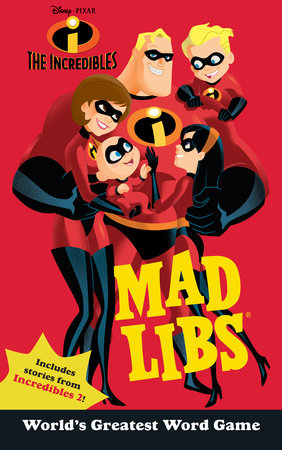 The Incredibles Mad Libs by Mickie Matheis