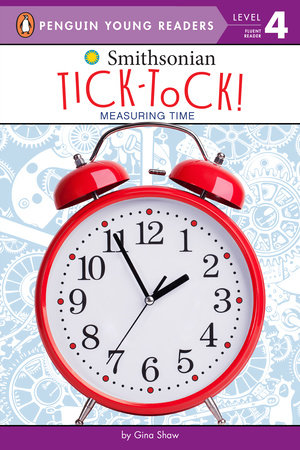 Tick-Tock! by Gina Shaw