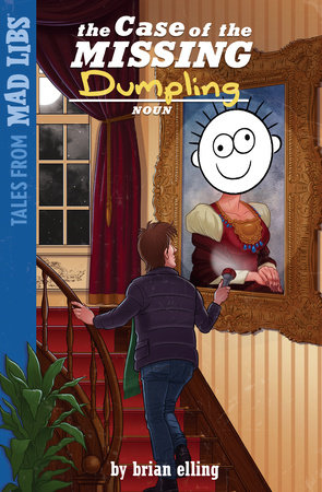 The Case of the Missing DUMPLING by Brian Elling