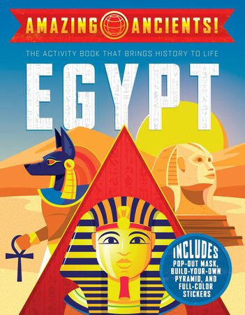 Amazing Ancients!: Egypt by Gabby Vernon-Melzer