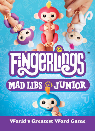Fingerlings Mad Libs Junior by Mickie Matheis
