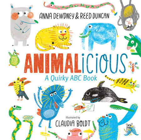 Animalicious by Anna Dewdney and Reed Duncan