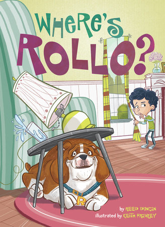 Where's Rollo? by Reed Duncan; Illustrated by Keith Frawley