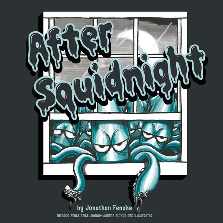 After Squidnight by Jonathan E. Fenske