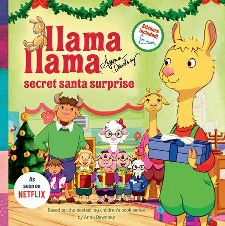 Llama Llama Secret Santa Surprise by Anna Dewdney