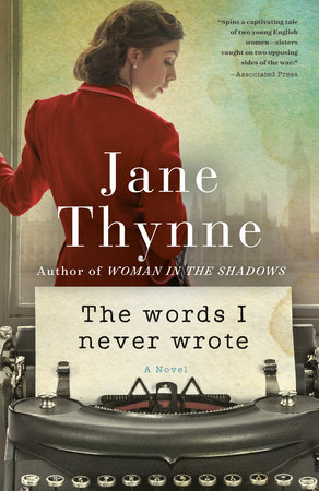 The Words I Never Wrote by Jane Thynne