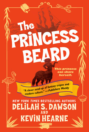 The Princess Beard by Delilah S. Dawson,Kevin Hearne