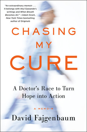 Chasing My Cure by David Fajgenbaum